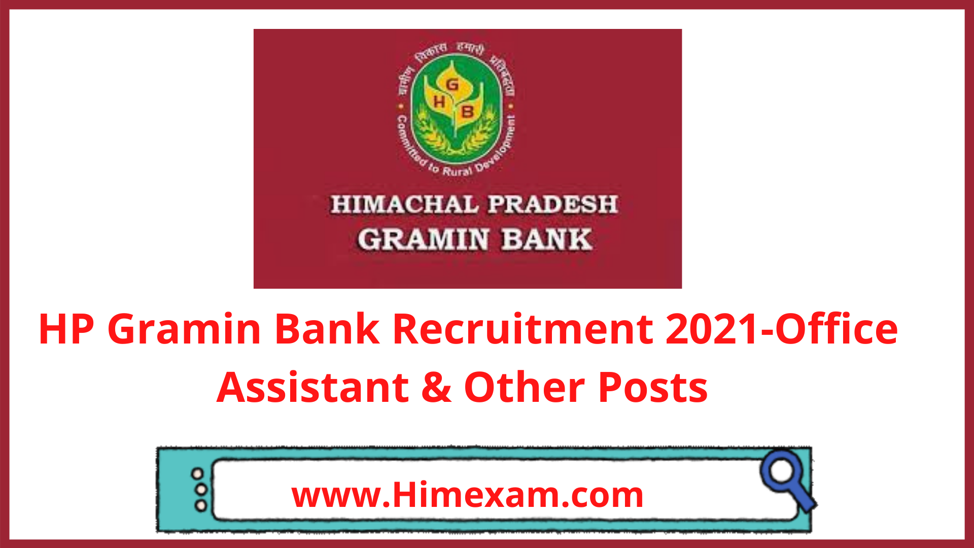 HP Gramin Bank Recruitment 2021-Office Assistant & Other Posts
