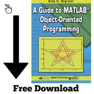 A Guide to MATLAB Object-Oriented Programming, Free Download