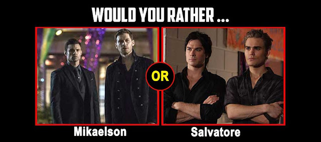 Would You Rather be a Mikaelson Or a Salvatore