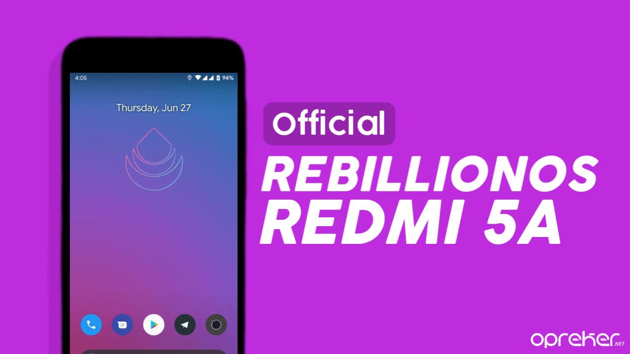 ROM RebellionOS Official Xiaomi Redmi 5A / RIVA