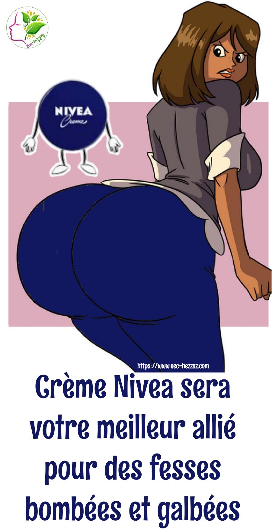 Crème Nivea sera votre meilleur allié pour des fesses bombées et galbées