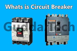 What is Circuit Breaker and Working Principle
