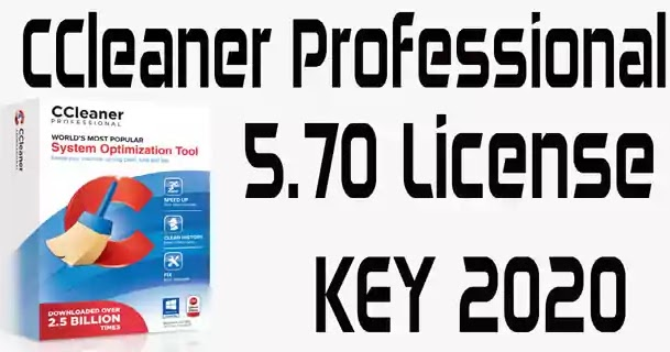 CCleaner Professional 5.70 License KEY 2020 100% Working
