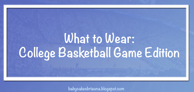What To Wear: Basketball Game Day