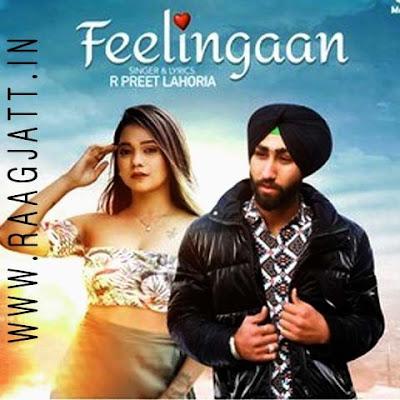 Feelingaan by R Preet Lahoria lyrics