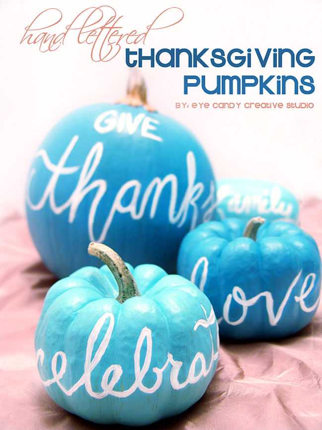 blue pumpkins, give thanks, love, celebrate, hand lettering, paint