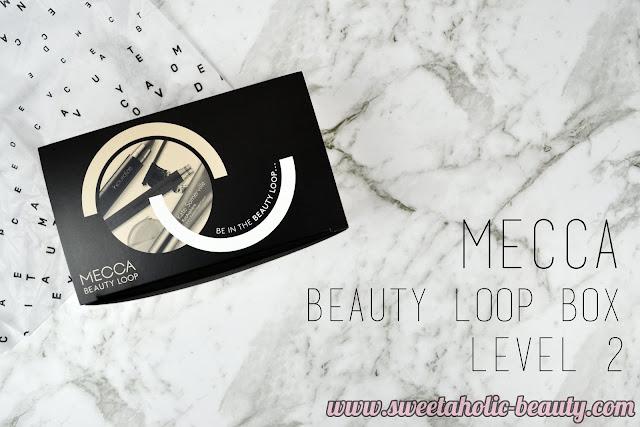 Mecca Beauty Loop Box Level 2 - May 2017 - Sweetaholic Beauty