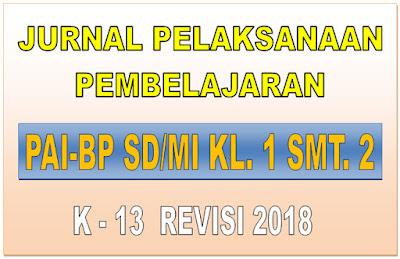 JURNAL PAI-BP SD/MI KELAS 1 SEMESTER 2 KURIKULUM 2013 REVISI 2018