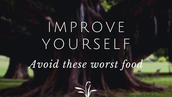 Worst 3 Foods in  your kitchen ?