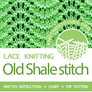 Old Shale Stitch Pattern is found in the Eyelet and Lace Stitches category. FREE written instructions, PDF knitting pattern. #knittingstitches #knitting #laceknitting