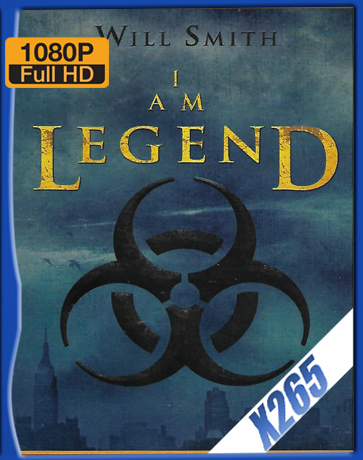 I Am Legend [2007] [Latino] [1080P] [X265] [10Bits][ChrisHD]