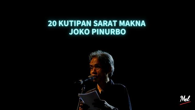 20 Kutipan Sarat Makna Joko Pinurbo