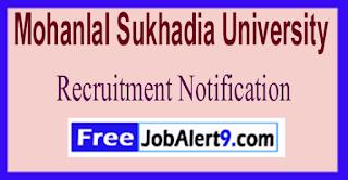 MLSU Mohanlal Sukhadia University Recruitment Notification 2017 Last Date 10-06-2017