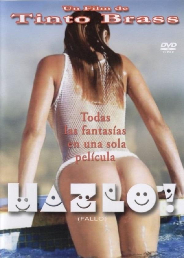 Descargar Hazlo! (2003) - Tinto Brass