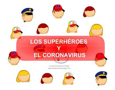 http://www.webantoniaortega.com/Archivos/LOS%20SUPERHEROES%20Y%20EL%20CORONAVIRUS.pdf
