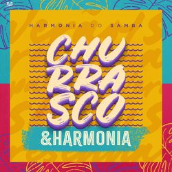 Baixar Churrasco - Harmonia Do Samba Mp3