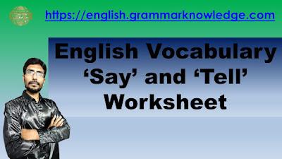 English Vocabulary 'Say' and 'Tell' Worksheet