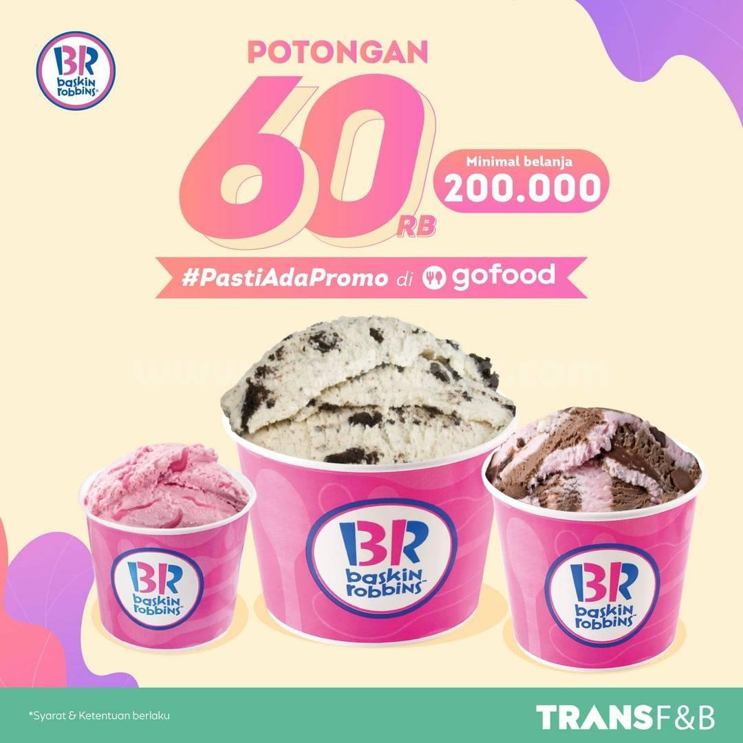 Baskin Robbins Spesial Promo Potongan 60Rb via Grabfood!