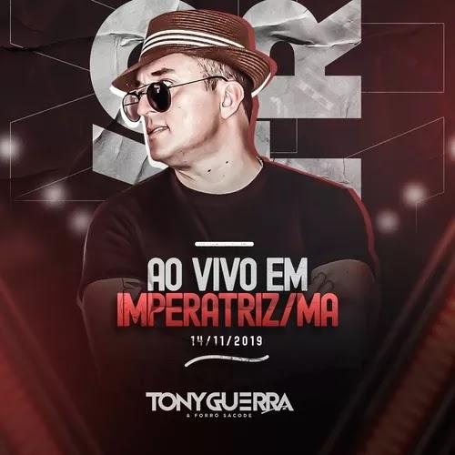 Tony Guerra & Forró Sacode - Imperatriz - MA - 14.11.2019