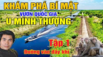 Dương Lễ tham quan rừng quốc gia U Minh Thượng và bị khỉ vây quanh chặn đường đòi ăn vạ
