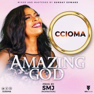 Ccioma – Amazing God