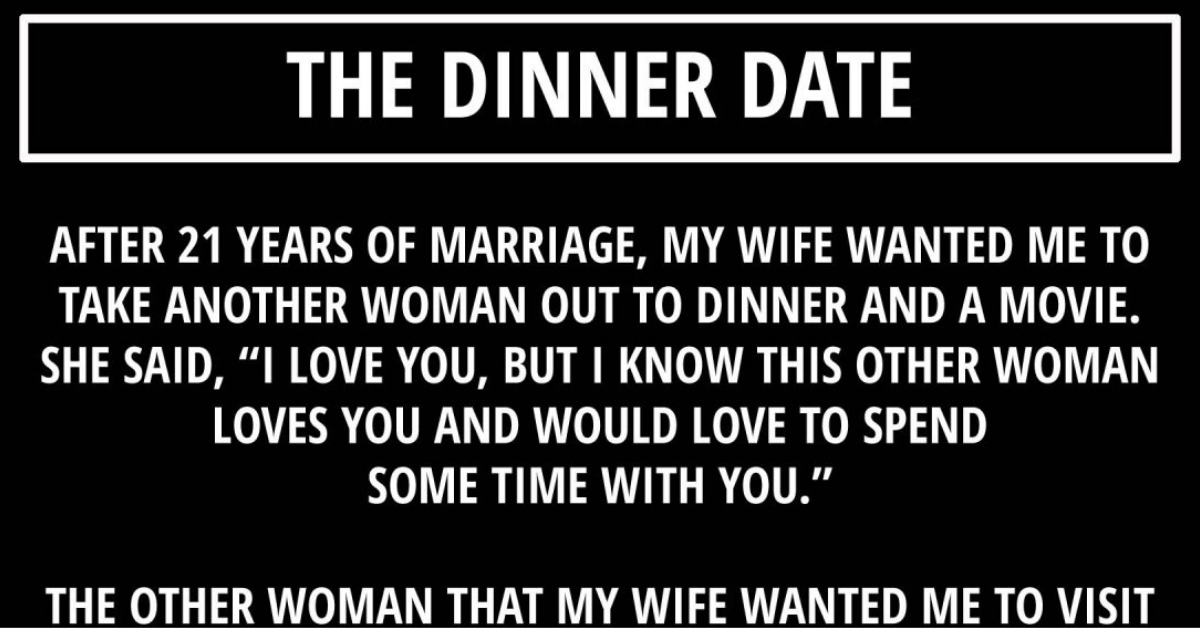 """""""After 21 years of marriage, my wife came up to me and told me that she had something important that she wanted to tell me. She wanted me to go out with another woman. She wanted me to take this other woman out to the movies and a dinner. She said, """"I love you, but I know that this other woman also loves you a lot and I want her to spend some time with you.""""  This other woman is my mother. She has been living by herself for the last 19 years since my dad passed away. And because of my work and my three kids I only manage to visit her occasionally.  So that very evening I did what my wife asked me to. I invited my mom to a movie and dinner.  """"What happened?"""" my mom asked me. """"Are you sure that everything is okay?""""  """"I thought it would be a great idea if we spent some time together."""" I responded. """"Just you and me.""""  My mom took a deep breath, I could hear it from across the telephone, then she finally said, """"I would really like that.""""  So come Friday evening, after work, I was waiting for her. I was a little nervous because it had been a while ... She had her hair tied around in a neat bun and was wearing the same outfit that she wore for her last marriage anniversary. She was smiling radiantly and I could see that the years had a left a mark on her gentle face.  """"I told my friends that I am going out with son tonite and they were very impressed,"""" she told me in the car. """"I told them I would meet them another evening!""""  So we went to a nice restaurant, not very fancy, but something cozy and intimate. My mom took my arm as if she were the First Lady. We sat down and I read the menu to her because her eyesight is quite weak now. When I finished reading the menu I looked and saw her gazing at me intensely with a nostalgic feeling in her eyes.  """"When you were a child, I used to read the menu to you,"""" she said, """"Well it's time for you to rest and let me do the reading for you,"""" I said.  We had dinner and we had an amazing conversation. We had so many things to share about """