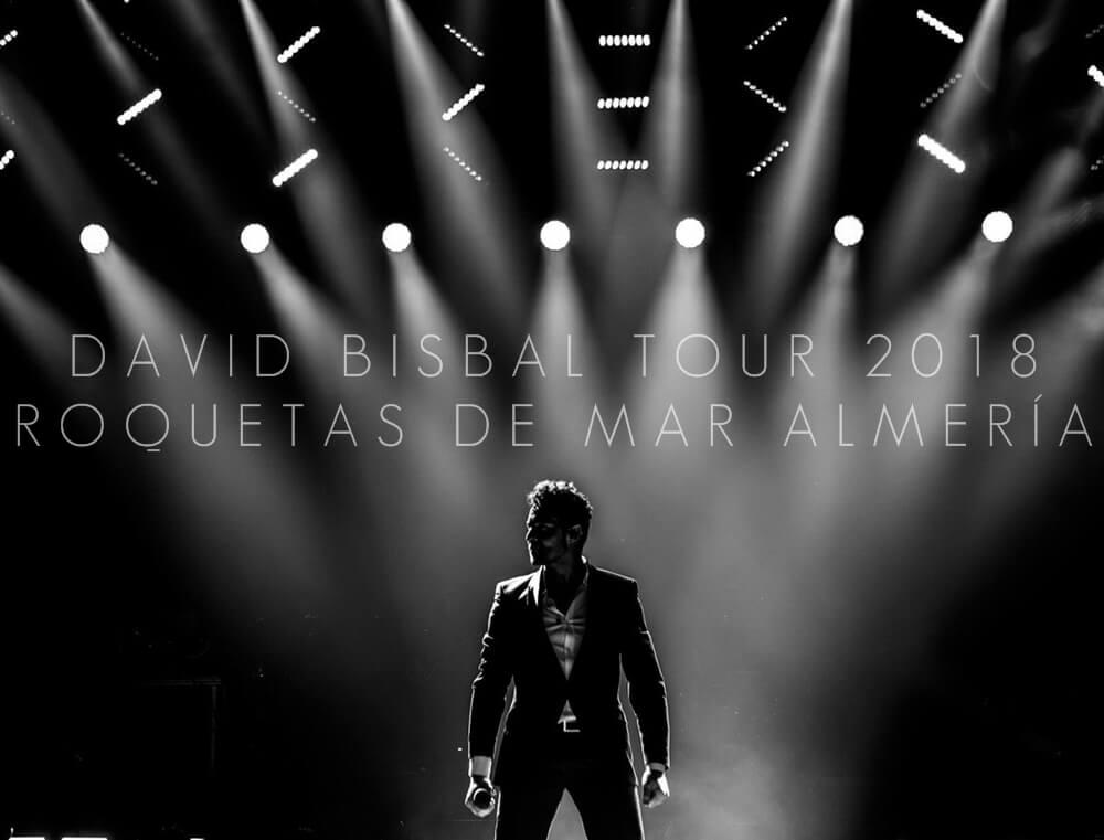 David Bisbal Tour 2018, gira david bisbal 2018, concierto, david bisbal, almeria, roquetas de mar