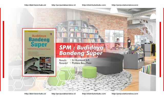 SPM : Budidaya Bandeng Super