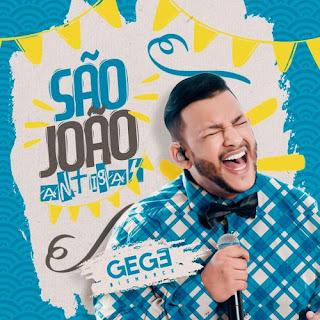 Gegê Bismark - São João - 2021