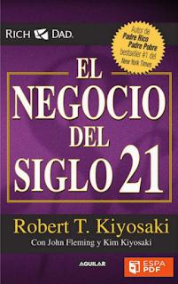 El Negocio del Siglo XXI Robert Kiyosaki ebook descarga inmediata