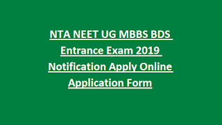 NTA NEET UG MBBS BDS Entrance Exam 2019 Notification Apply Online Application Form