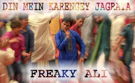 Din Mein Karengey Jagrata Lyrics - Freaky Ali - Nawazuddin Siddiqui