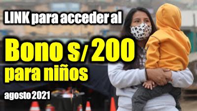 Salió la lista de Agosto 2021 BONO 200 para niños afectados por la pandemia