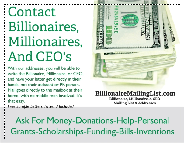 Write To Or Contact The Wealthy - Billionaires, Millionaires, And CEO's