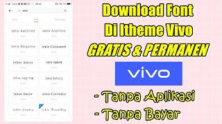 Cara Download Font Di Itheme Vivo Gratis dan Permanen