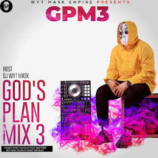 DJWYT MASK GOD'S PLAN MIXTAPE VOL3 (GPM3)