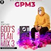 [BangHitz] [Mixtape] DJWYT MASK GOD'S PLAN MIXTAPE VOL3 (GPM3)