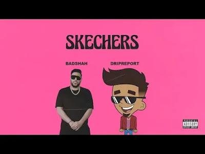Skechers Full Song Lyrics feat. Badshah | New Hindi Songs 2020