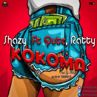 MUSIC: PMG FT Shazy, Qute & Ratty - Kokoma | @oluwashazy1
