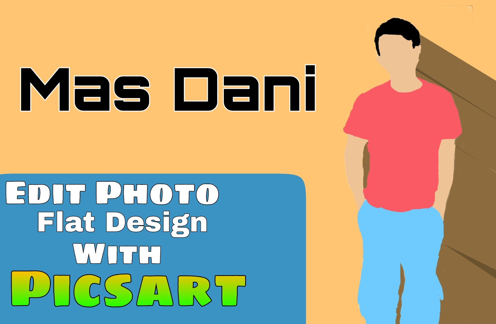 Tutorial Cara Simple Membuat Photo Flat Design Menggunakan Picsart