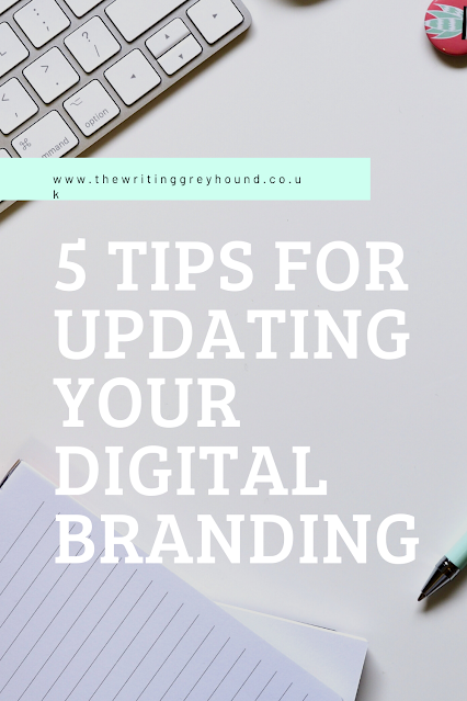 5 Tips for Updating Your Digital Branding