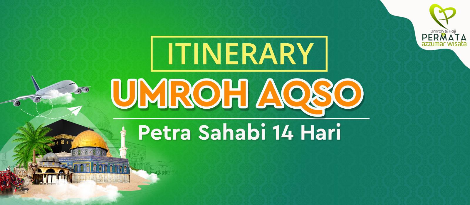 program Umroh plus aqso petra sahabi 14 hari