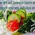 Career in Food Science: Learn about food science courses, syllabus and jobs