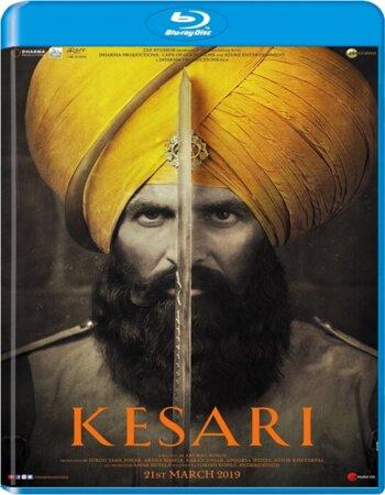 Kesari (2019) Hindi 720p BluRay x264 1.2GB ESubs Movie Download