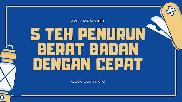 teh-penurun-berat-badan-dengan-cepat-untuk-diet