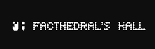 FACTHEDRAL'S HALL UN LABEL INDEPENDANT