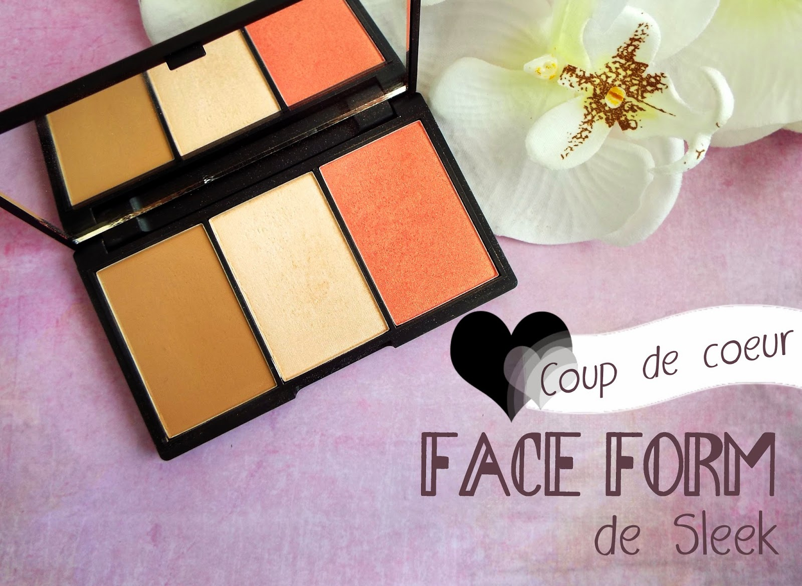 Coup de coeur : la Face Form de Sleek
