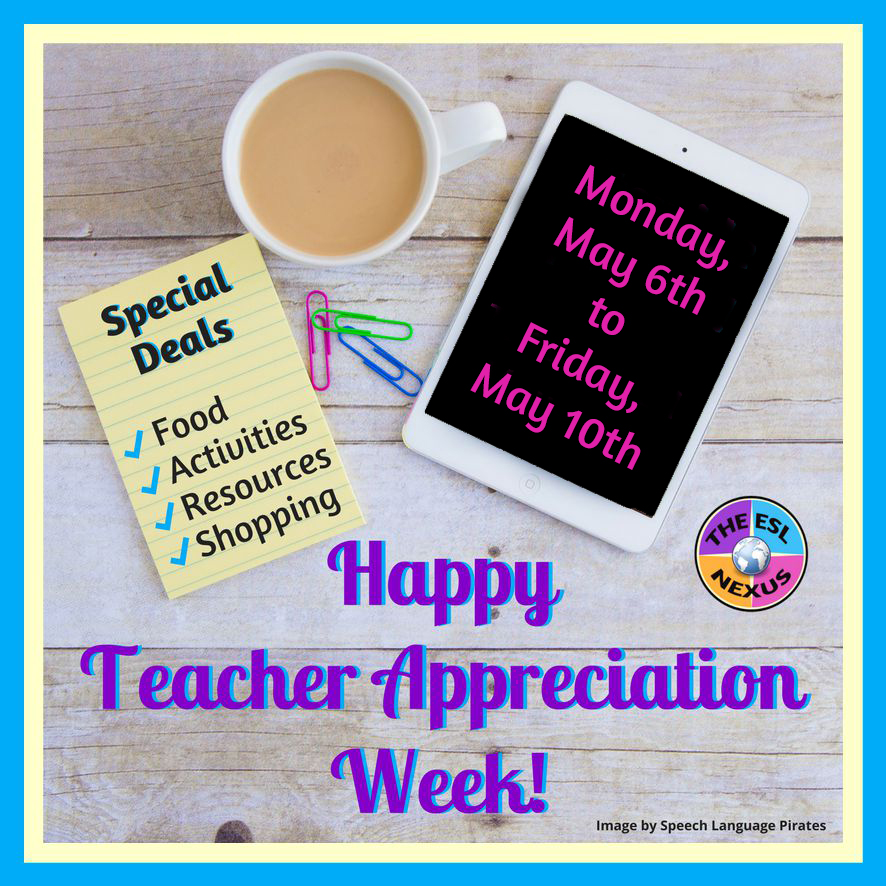 Celebrate Teacher Appreciation Week with These Deals! | The ESL Nexus