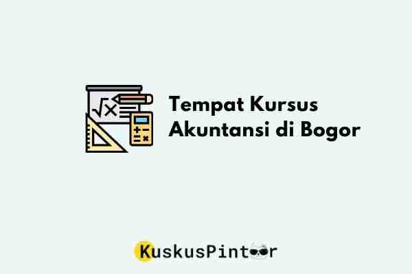Tempat Kursus Akuntansi di Bogor