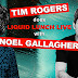 Tim Rogers Is Doing Liquid Lunch Live With Noel Gallagher In Sydney Next Week